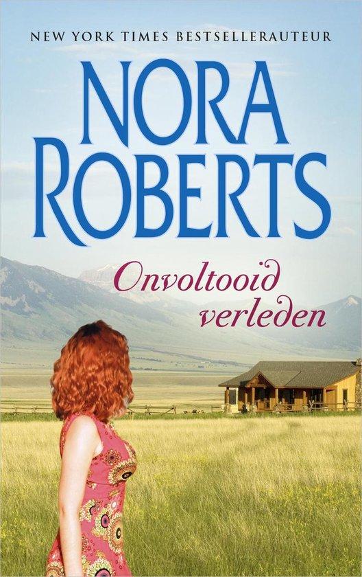 Nora Roberts 1 - Onvoltooid verleden - Nora Roberts |