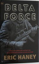Delta Force - Eric Haney.