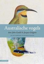 Australische Vogels door John Gould & Jacques Gregoire