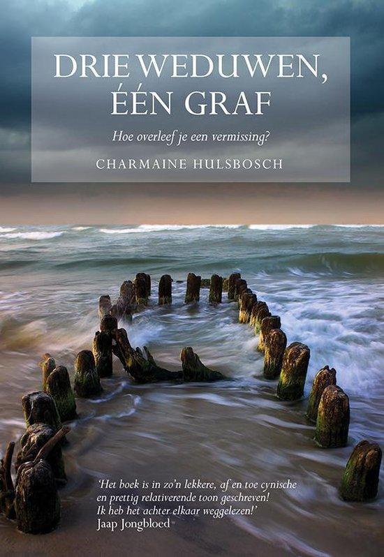 Drie weduwen, een graf - Charmaine Hulsbosch  