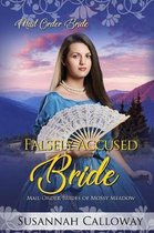 Falsely Accused Bride