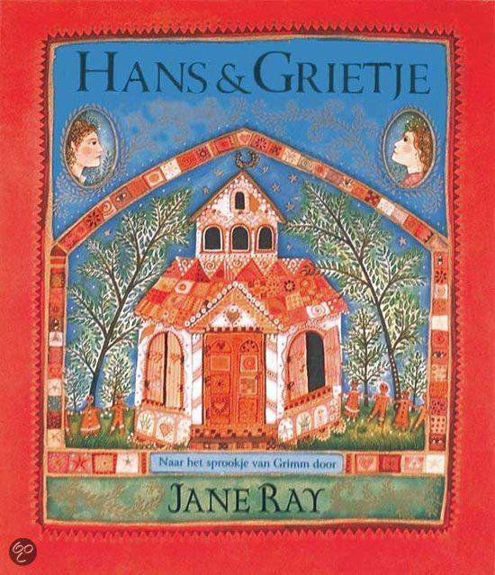 Hans en Grietje - Jacob Grimm |