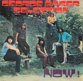 George Baker Selection - Now!