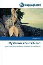 Mysterioeses Deutschland