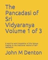 The Pancadasi of Sri Vidyaranya Volume 1 of 3