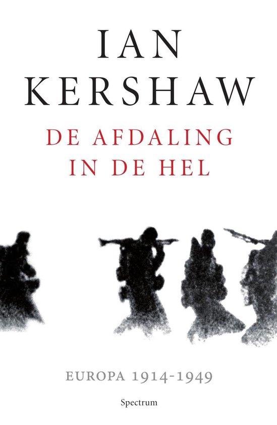 Boek cover De afdaling in de hel van Ian Kershaw