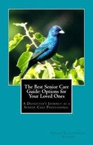 The Best Senior Care Guide