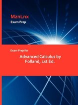 Exam Prep for Advanced Calculus by Folland, 1st Ed.