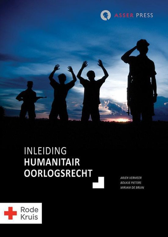 Inleiding humanitair oorlogsrecht - Arjen Vermeer |
