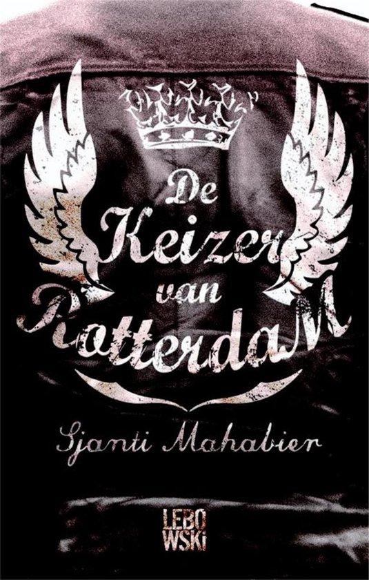 De keizer van Rotterdam - S. Mahabier pdf epub