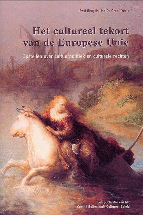 Het cultureel tekort van de Europese Unie - P. Beugels |