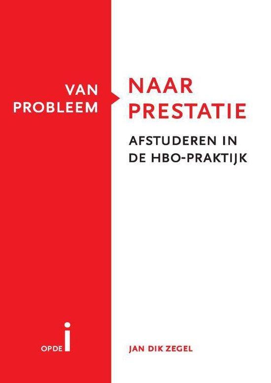 Van probleem naar prestatie - Jan Dik Zegel pdf epub