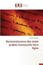 Reconnaissance Des Mots Arabes Manuscrits Hors Ligne