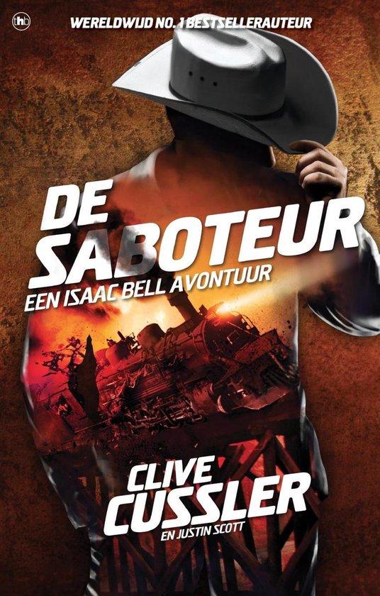 Isaac Bell-avonturen - De saboteur - Clive Cussler |