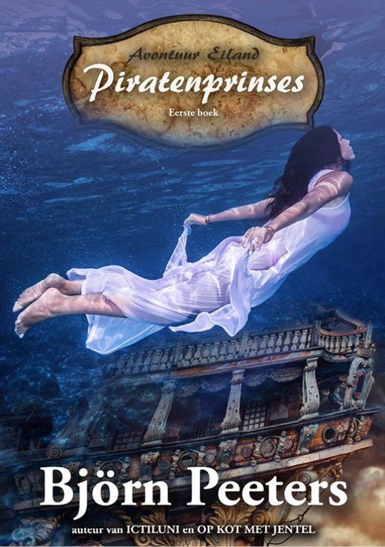 Avontuur Eiland 1 - Piratenprinses - Bjorn Peeters |