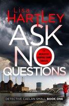 Omslag Ask No Questions