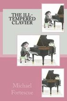 The Ill-Tempered Clavier