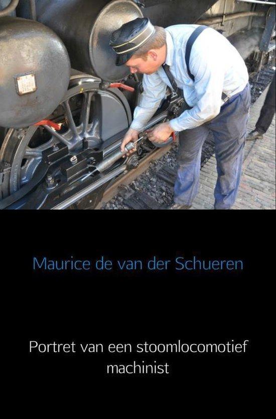 Portret van een stoomlocomotief machinist - Maurice de van der Schueren pdf epub