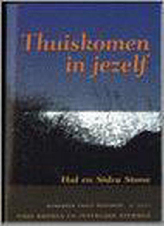 THUISKOMEN IN JEZELF - Hal Stone |