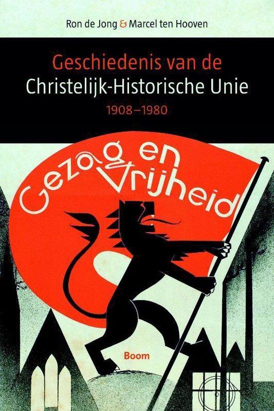 Boek cover Geschiedenis van de Christelijk-Historische Unie 1908-1980 van M. Ten Hooven (Paperback)