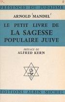 Le petit livre de la sagesse populaire juive