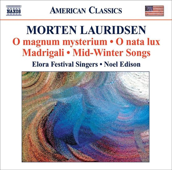 Lauridsen: Choral Works