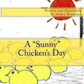 A sunny Chicken's Day