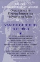 NIEUWE LITERATUURGESCHIEDENIS, OVERZICHT VAN DE EUROPESE LETTEREN VAN HOMERUS TOT HEDEN, DEEL I, VAN DE OUHEID TOT 1600