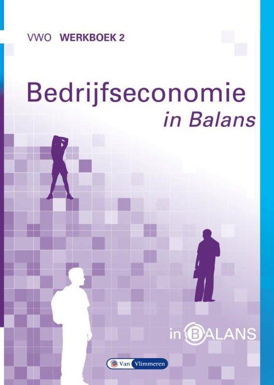 Bedrijfseconomie in Balans vwo Werkboek 2 - Sarina van Vlimmeren   Fthsonline.com