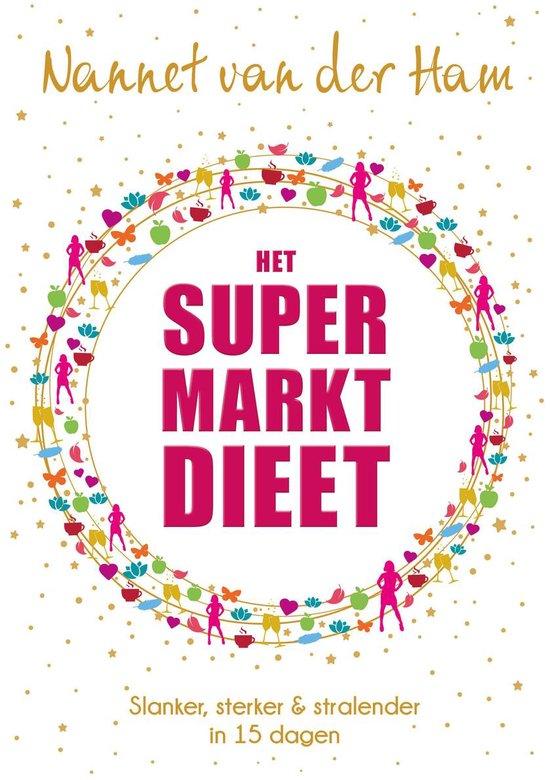 Het SuperMarkt Dieet - Nannet van der Ham |