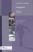Handboeken Veiligheid - Integriteit: integriteit en integriteitsbeleid in Nederland