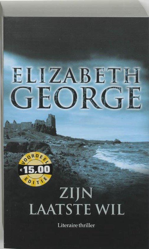 Inspecteur Lynley-Mysterie 12 - Zijn laatste wil - Elizabeth George |
