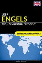 Leer Engels: Snel / Gemakkelijk / Efficiënt: 2000 Belangrijkste Woorden