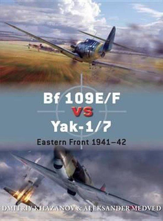 Boek cover Bf 109E/F vs Yak-1/7 van Dmitriy Khazanov (Onbekend)