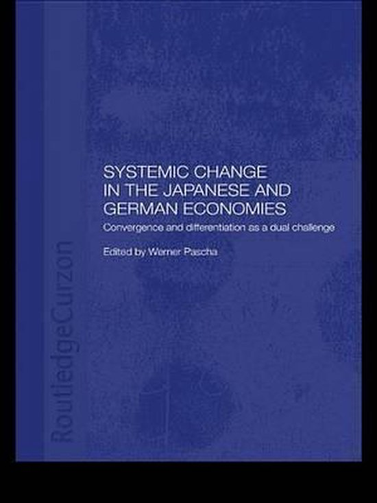 Systemic Changes in the German and Japanese Economies