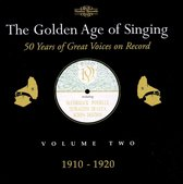 The Golden Age Of Singing Vol.2, 1910 - 1920