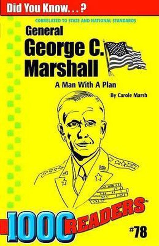 George C Marshall