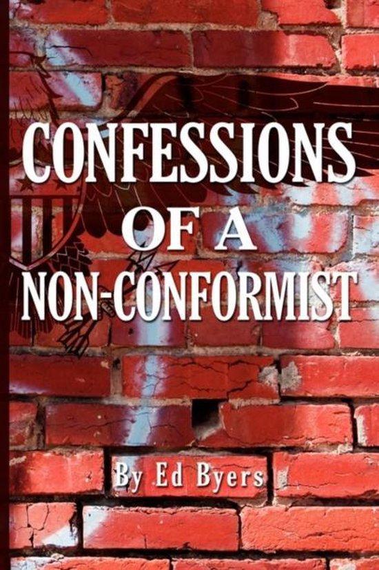 Confessions of a Non-Conformist