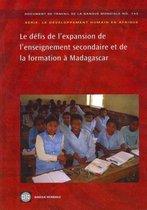 Les Defis De L'expansion De L'enseignement Secondaire Et De La Formation a Madagascar