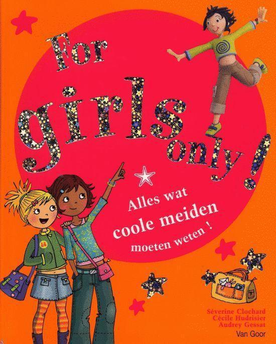 For Girls Only! - For girls only! - S. Clochard |