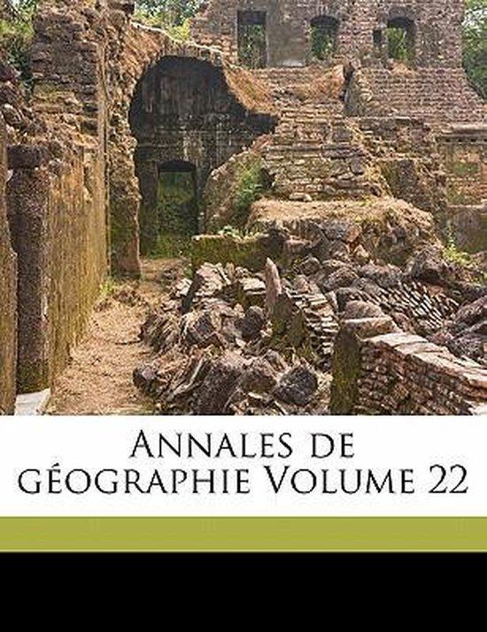 Annales de Geographie Volume 22