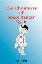 The Adventures of Space Ranger Ryan