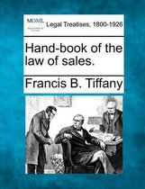 Hand-Book of the Law of Sales.