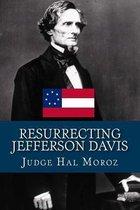 Resurrecting Jefferson Davis