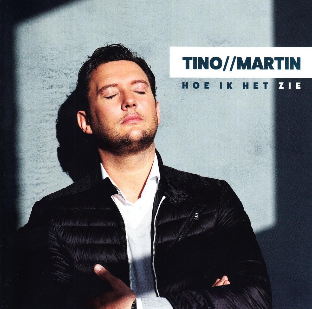 Martin Tino - Hoe Ik Het Zie - Tino Martin