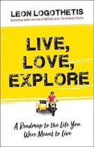 Live, Love, Explore, Volume 1