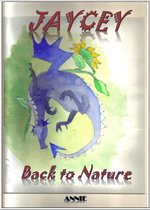 Jaycey: Back to Nature