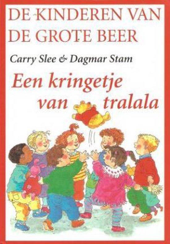 Een Kringetje van Tralala - Carry Slee & Dagmar Stam  
