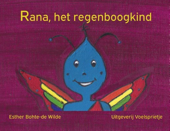 Rana, het regenboogkind - Esther Bohte-De Wilde | Readingchampions.org.uk