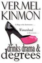 Drinks Drama & Degrees